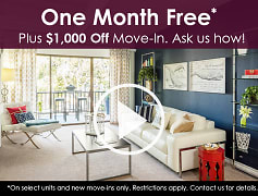 One Month Free* Plus $1,000 Off Move-in. Ask us how!