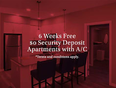 6 Weeks Free $0 Security Deposit Apartments with A/C *Terms and conditions apply.