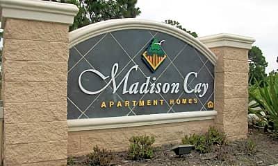 Madison Cay, 2