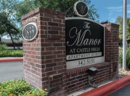 The Manor at Castle Hills - San Antonio